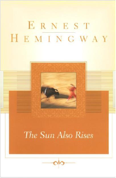 Sun also rises ernest hemingway essays